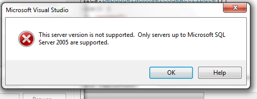 only servers up to 2005 are supported